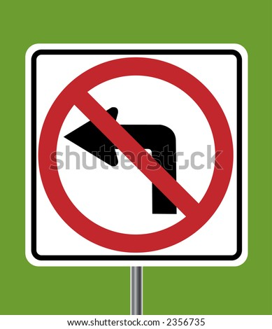 No left turn traffic sign - VECTOR