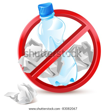 no littering warning sign - waste paper and plastic bottle - stock vector
