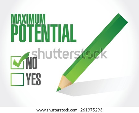 no maximum potential check mark concept illustration design over white