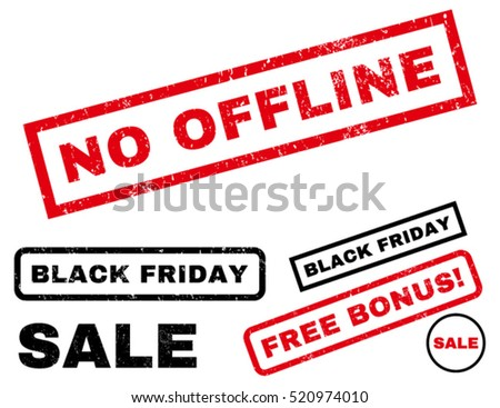 No Offline rubber seal stamp watermark with bonus banners for Black Friday sales. Tag inside rectangular shape with grunge design and dust texture. Vector red and black signs.