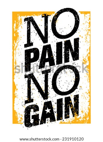 No Pain No Gain. Workout and Fitness Motivation Quote. Creative Vector ...