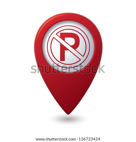 No parking sign on map pointer, vector illustration. - stock vector