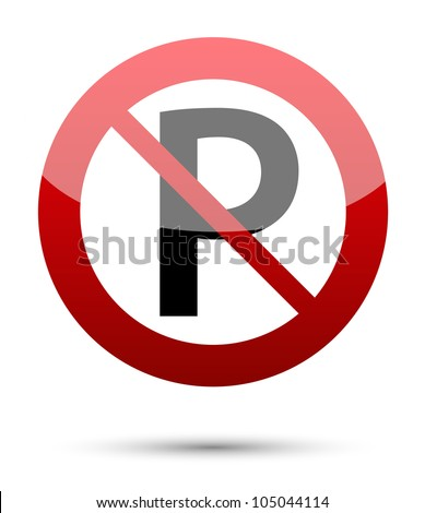 No parking sign on white - stock vector