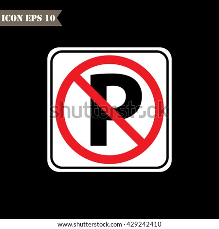No Parking sign.Vector illustration