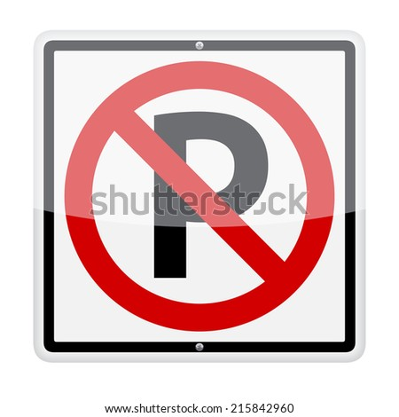 No parking traffic sign isolated on white background - stock vector