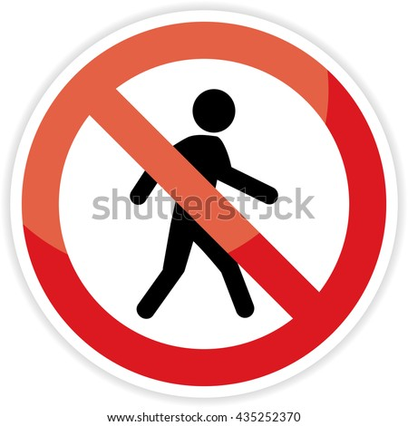 No Pedestrian sign on white background.vector illustration - stock vector