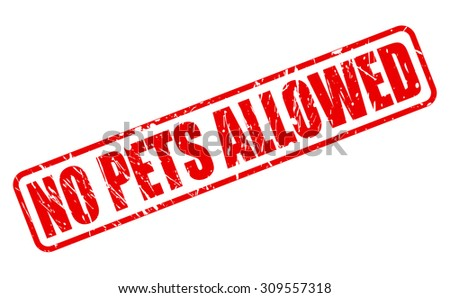 No pets allowed red stamp text on white - stock vector