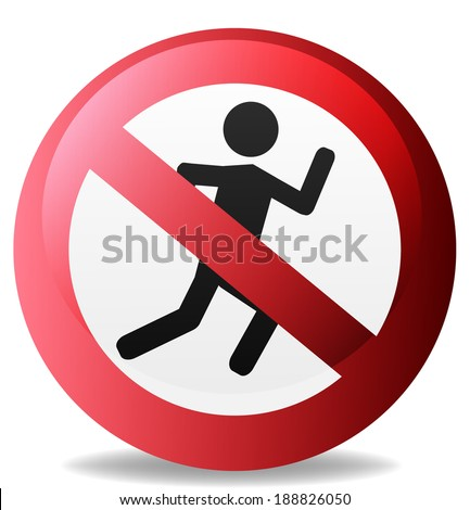 No Sign, sign not to run isolated on white background
