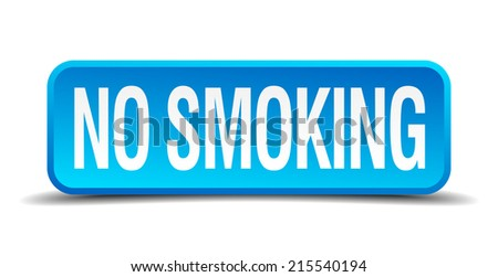 no smoking blue 3d realistic square isolated button - stock vector