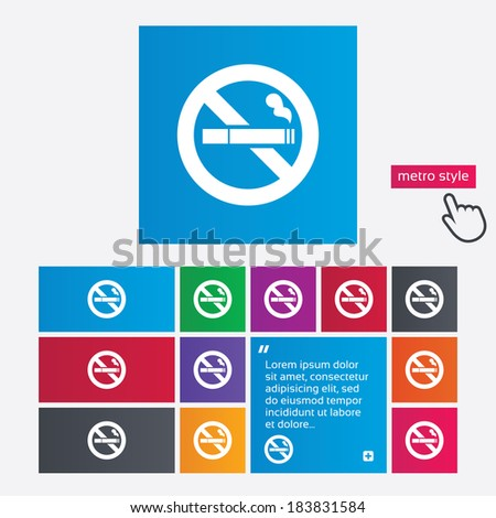No Smoking sign icon. Cigarette symbol. Metro style buttons. Modern interface website buttons with hand cursor pointer. Vector - stock vector