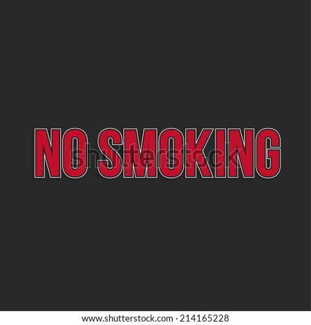 No smoking sign. No smoke inscription, text Vector.  Area for non-smokers - stock vector
