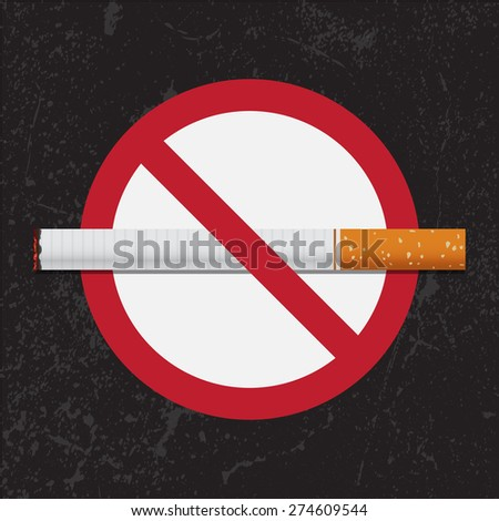 No Smoking sign on grunge background for May 31st World No Tobacco Day. Vector Illustration.