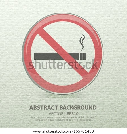 No Smoking Sign the gray watercolor paper. Vector EPS 10 illustration. - stock vector