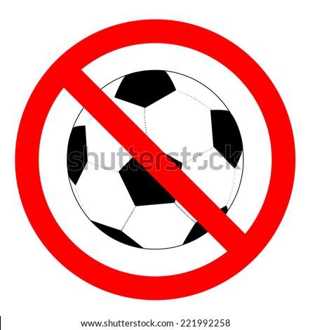 No soccer or football sign, vector - stock vector