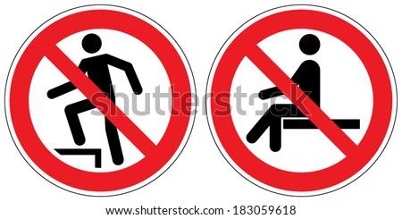No stepping on surface, no sitting signs - stock vector