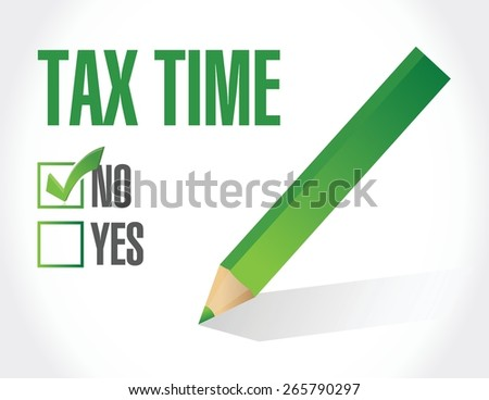 no tax time sign illustration design over white