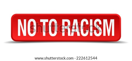 No to racism red 3d square button isolated on white - stock vector