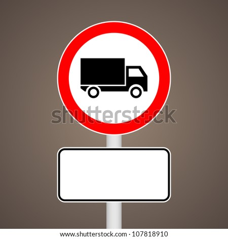 No truck allowed sign whit an explanation - stock vector
