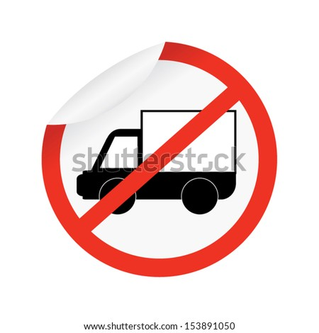 No Trucks Allowed sign isolated against a white background - stock vector