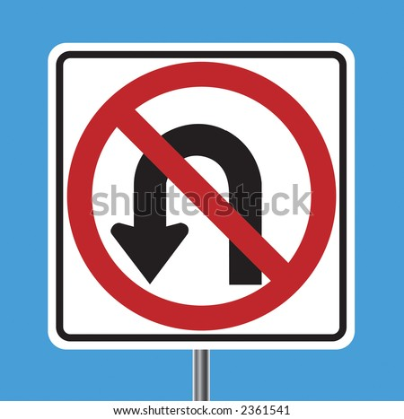 No U Turn traffic sign - VECTOR - stock vector