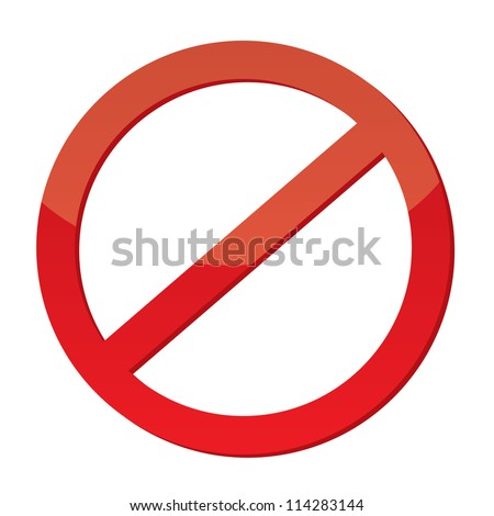 Not Allowed Sign, vector - stock vector