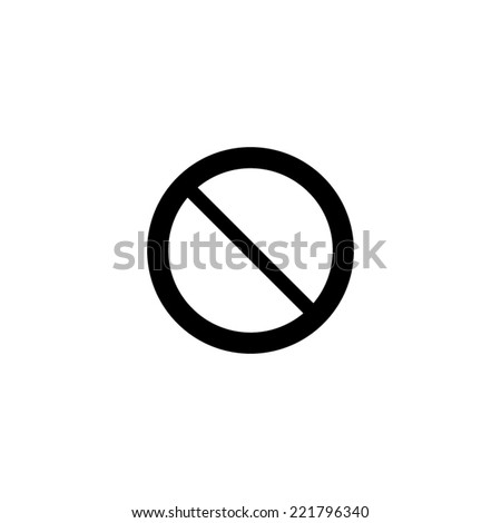Not Allowed Sign - vector icon - stock vector