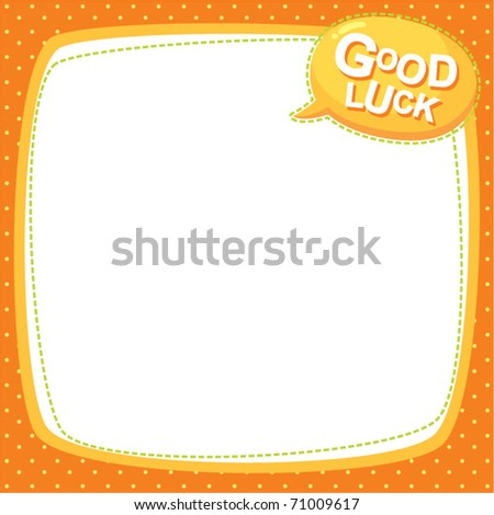 note frame - good luck - stock vector