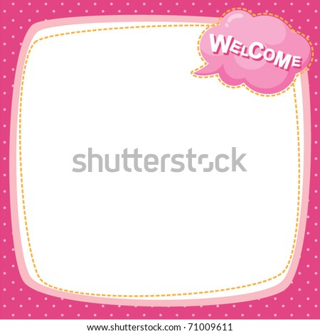 note frame - welcome - stock vector