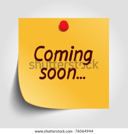 Note paper with coming soon message and push pin vector illustration. Eps 10. - stock vector