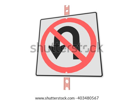 NoUturns - 3d illustration of roadsign isolated on white background