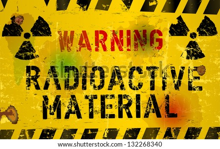 nuclear material o. radiation warning  sign, rotten and grungy, vector - stock vector