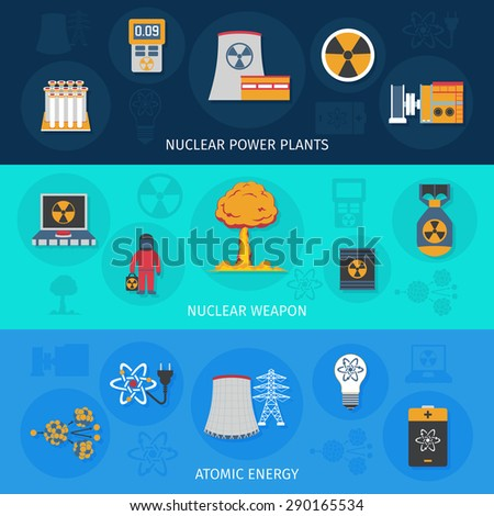 Nuclear power plant atomic energy and weapon production flat horizontal banners set banner abstract isolated vector illustration - stock vector