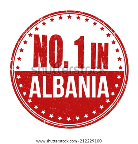 Number one in Albania grunge rubber stamp on white background, vector illustration - stock vector