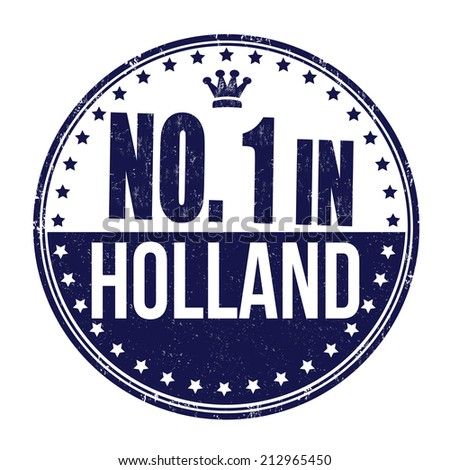Number one in Holland grunge rubber stamp on white background, vector illustration - stock vector
