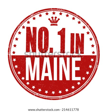 Number one in Maine grunge rubber stamp on white background, vector illustration - stock vector