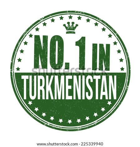 Number one in Turkmenistan grunge rubber stamp on white background, vector illustration - stock vector