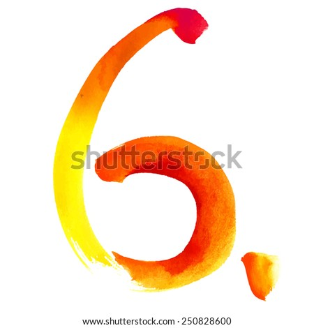 Number 6 written with a brush. Hand drawn letters. Watercolor. - stock vector