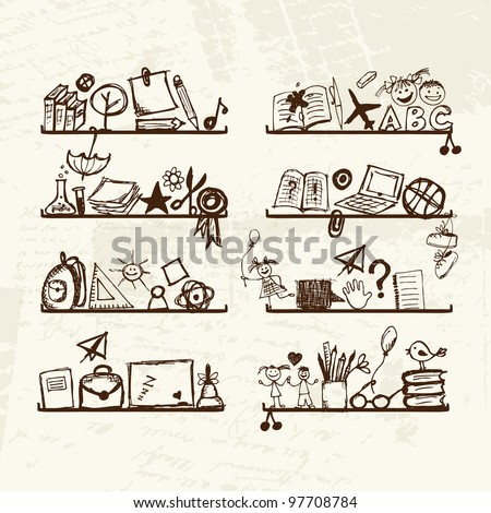 Objects for school on shelves, sketch drawing for your design - stock vector