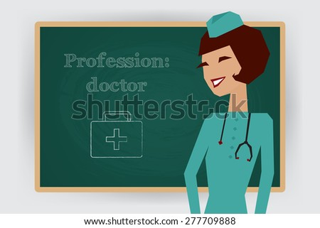 Occupation, doctor profession. Woman in medical uniform standing at chalk board. Vector illustration - stock vector