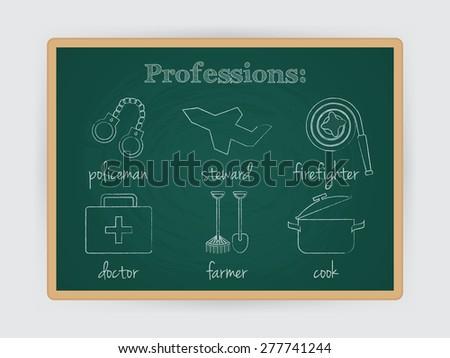 Occupation set, firefighter, policeman, doctor, stewardess, cook and farmer profession. Job symbol on chalk board. Vector illustration - stock vector