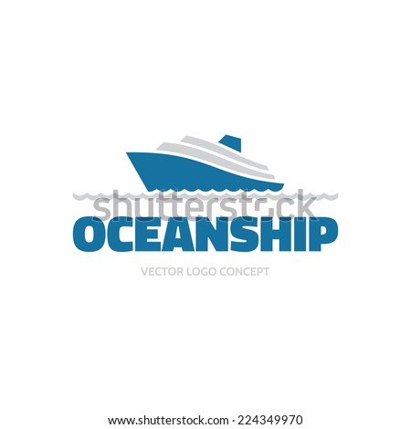 Ocean Ship - sign concept. Sea boat illustration. Vector logo template.  - stock vector