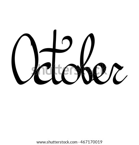 October Isolated Calligraphy Lettering Word Design Stock