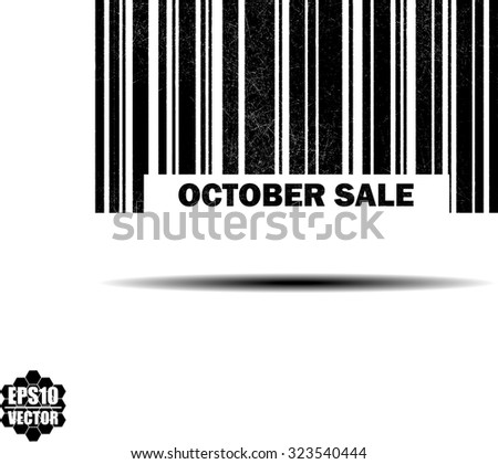 October Sale With Barcode And Shadow Black Grunge Stamp Isolated On White Background. Vector Illustration