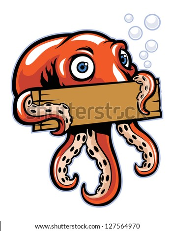 octopus hold the sign - stock vector