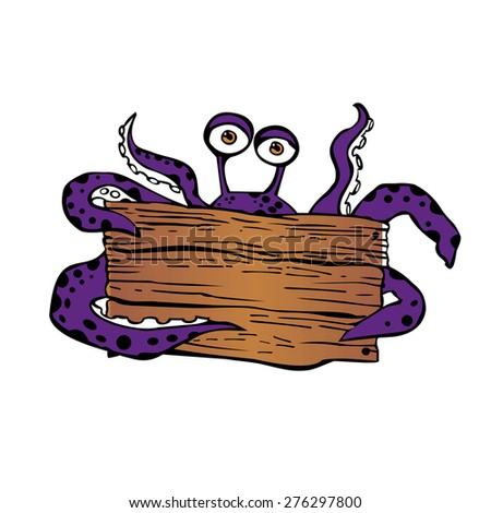 octopus-like alien with a sign - stock vector