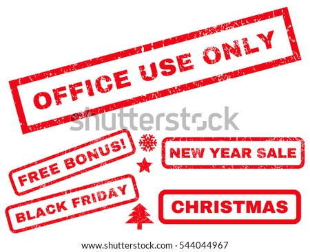 Office Use Only rubber seal stamp watermark with additional design elements for Christmas and New Year sales. Tag inside rectangular banner with grunge design and unclean texture. Vector red stickers.