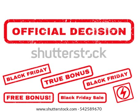 Official Decision rubber seal stamp watermark with additional banners for Black Friday offers. Vector red stickers. Text inside rectangular shape with grunge design and unclean texture.