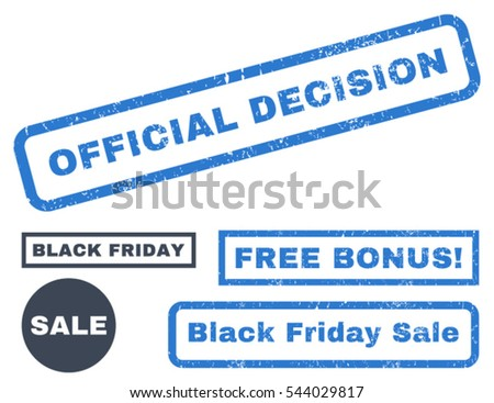 Official Decision rubber seal stamp watermark with bonus banners for Black Friday offers. Vector smooth blue signs. Tag inside rectangular shape with grunge design and scratched texture.