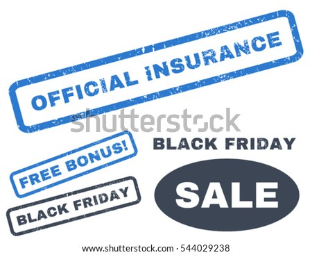 Official Insurance rubber seal stamp watermark with additional design elements for Black Friday offers. Vector smooth blue stickers.