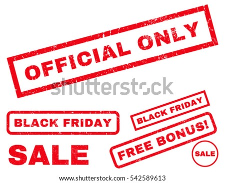 Official Only rubber seal stamp watermark with additional design elements for Black Friday sales. Vector red stickers. Caption inside rectangular banner with grunge design and unclean texture.
